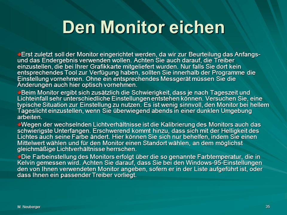 Den Monitor eichen