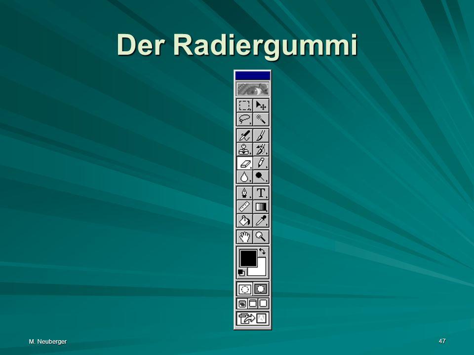Der Radiergummi M. Neuberger