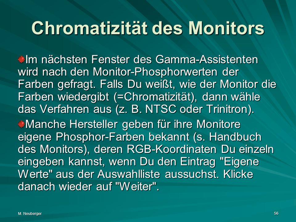 Chromatizität des Monitors