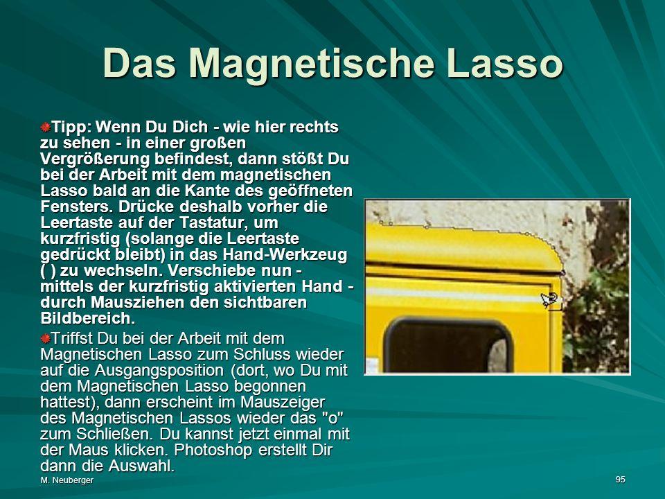 Das Magnetische Lasso