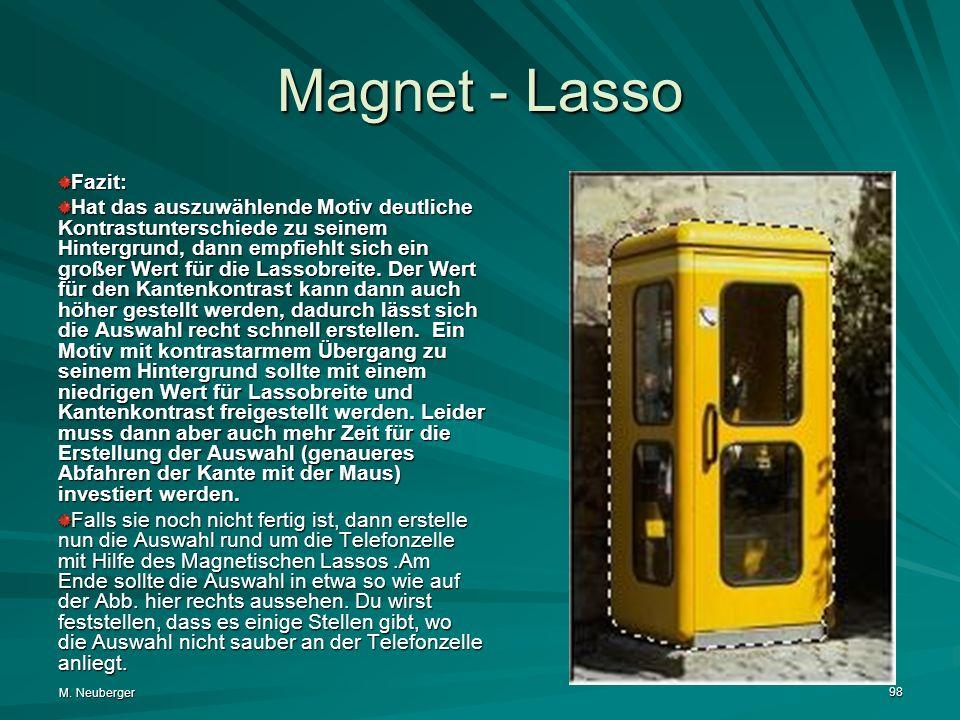Magnet - Lasso Fazit: