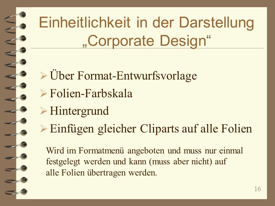 """Einheitlichkeit in der Darstellung """"Corporate Design"""