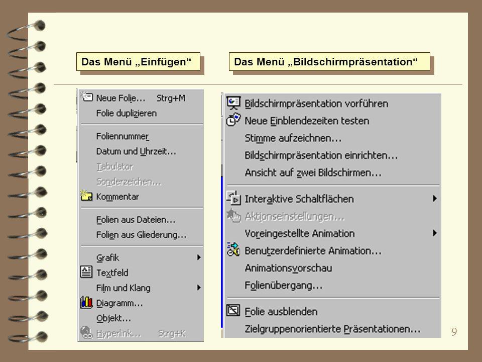 """Das Menü """"Einfügen Das Menü """"Bildschirmpräsentation"""