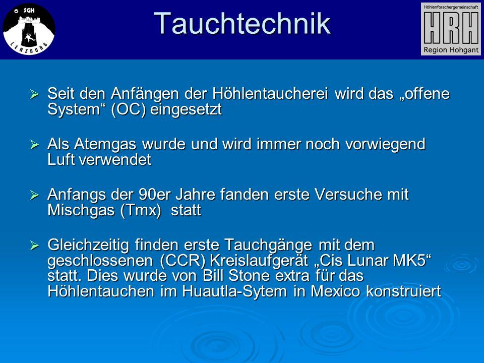 """Tauchtechnik Seit den Anfängen der Höhlentaucherei wird das """"offene System (OC) eingesetzt."""