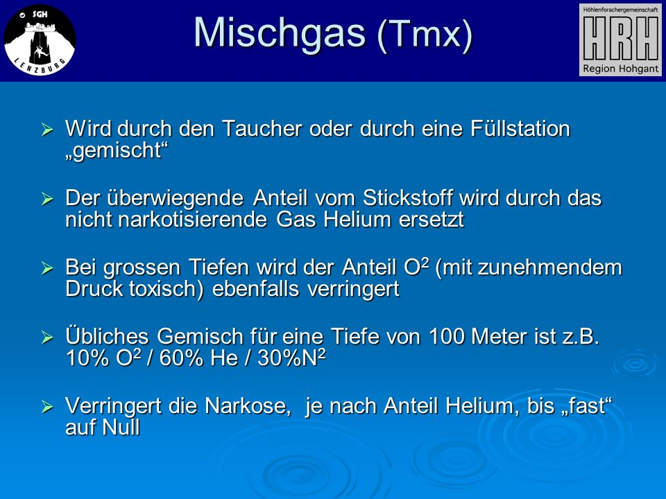 """Mischgas (Tmx)Wird durch den Taucher oder durch eine Füllstation """"gemischt"""