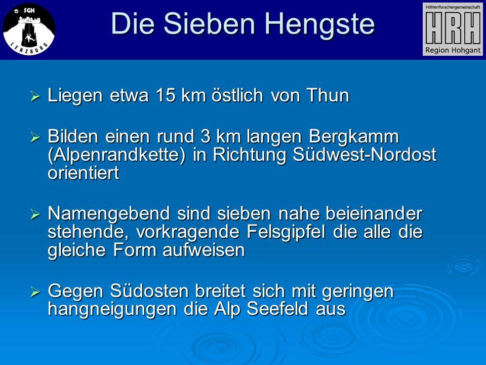 Die Sieben Hengste Liegen etwa 15 km östlich von Thun