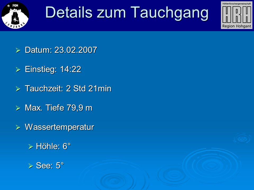 Details zum Tauchgang Datum: 23.02.2007 Einstieg: 14:22