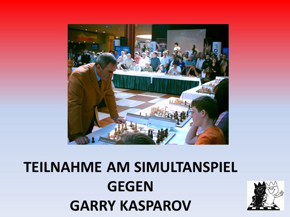 TEILNAHME AM SIMULTANSPIEL GEGEN GARRY KASPAROV