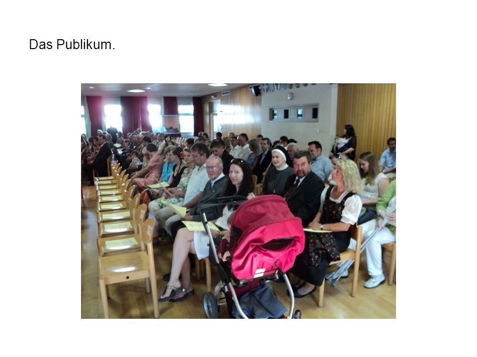 Das Publikum.