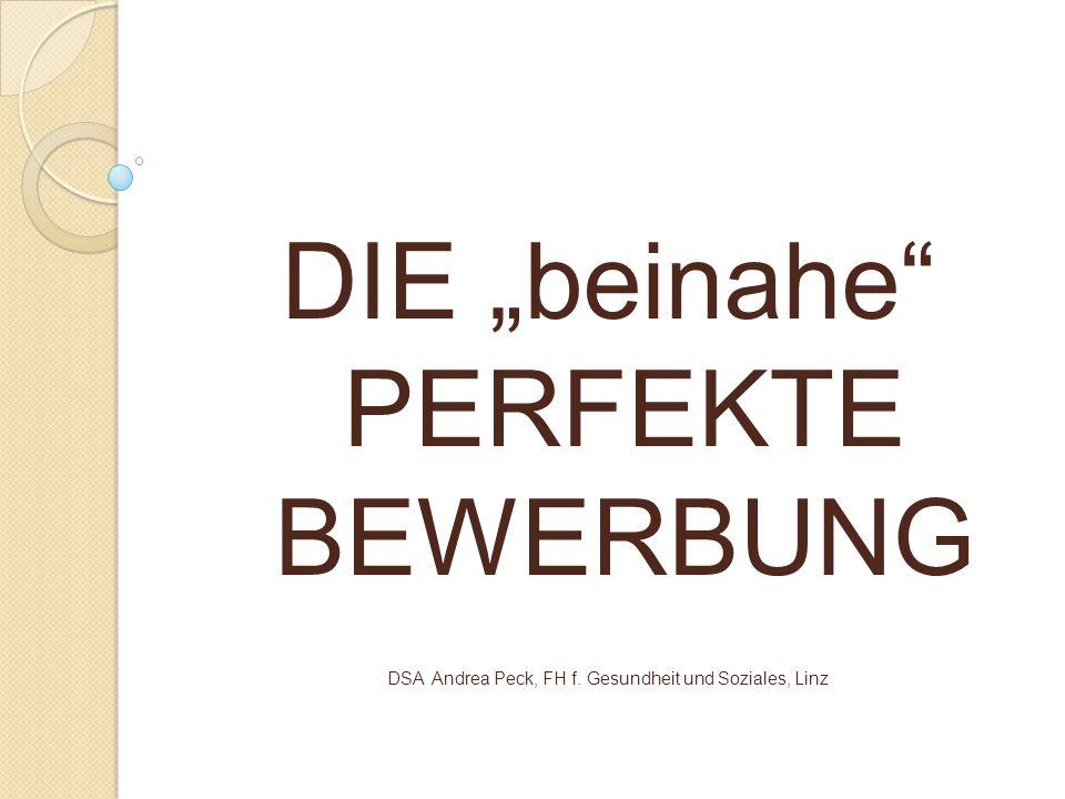 """DIE """"beinahe PERFEKTE BEWERBUNG"""