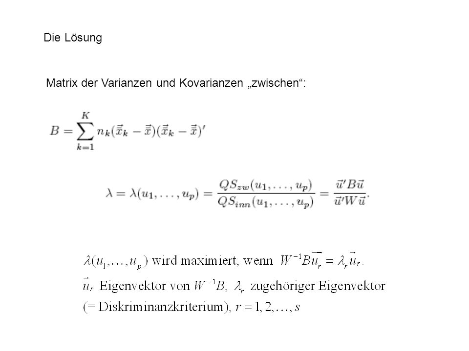 """Die Lösung Matrix der Varianzen und Kovarianzen """"zwischen :"""