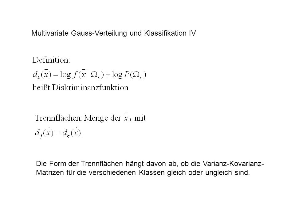 Multivariate Gauss-Verteilung und Klassifikation IV