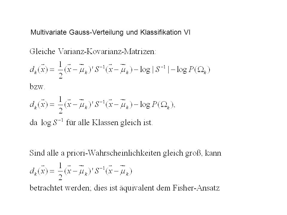 Multivariate Gauss-Verteilung und Klassifikation VI