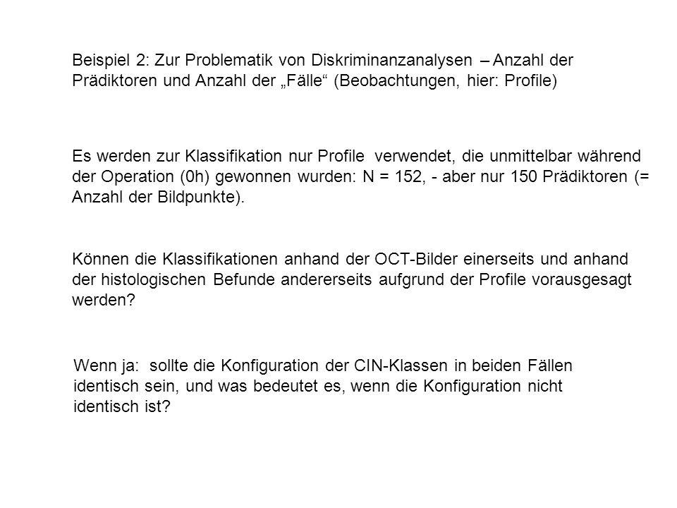 """Beispiel 2: Zur Problematik von Diskriminanzanalysen – Anzahl der Prädiktoren und Anzahl der """"Fälle (Beobachtungen, hier: Profile)"""
