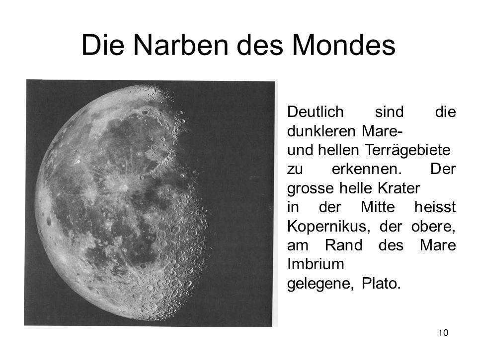 Die Narben des Mondes Deutlich sind die dunkleren Mare-