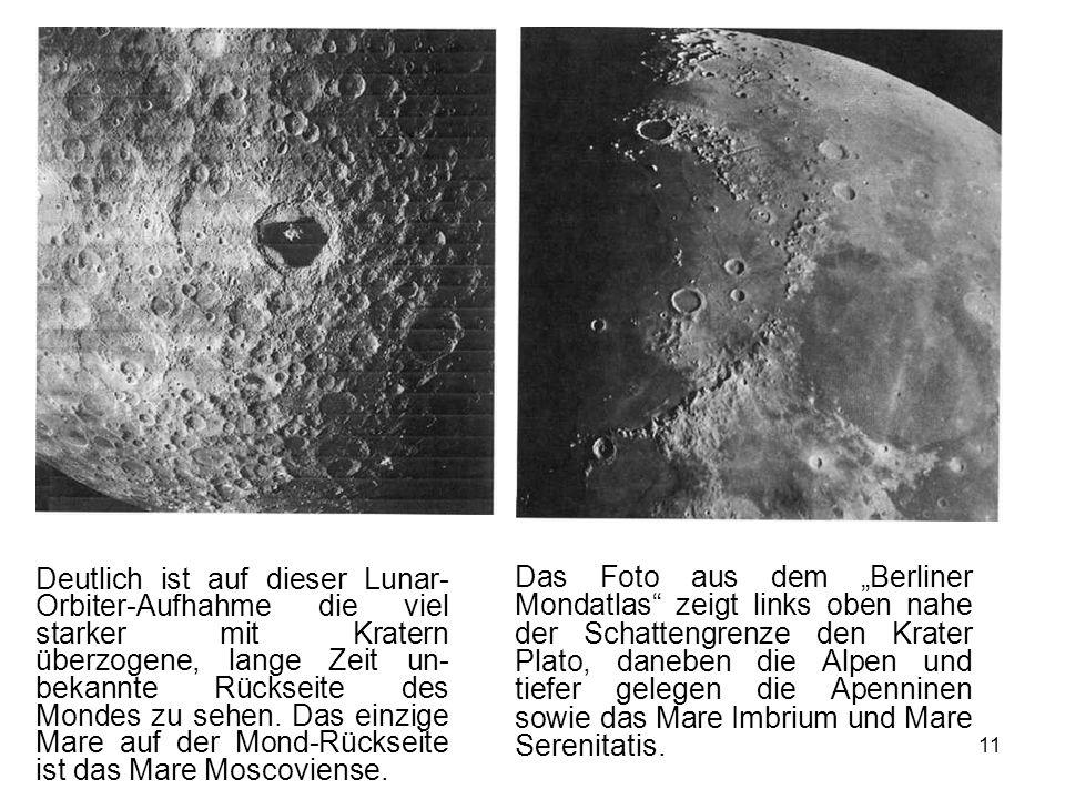 Deutlich ist auf dieser Lunar-Orbiter-Aufhahme die viel starker mit Kratern überzogene, lange Zeit un-bekannte Rückseite des Mondes zu sehen. Das einzige Mare auf der Mond-Rückseite ist das Mare Moscoviense.