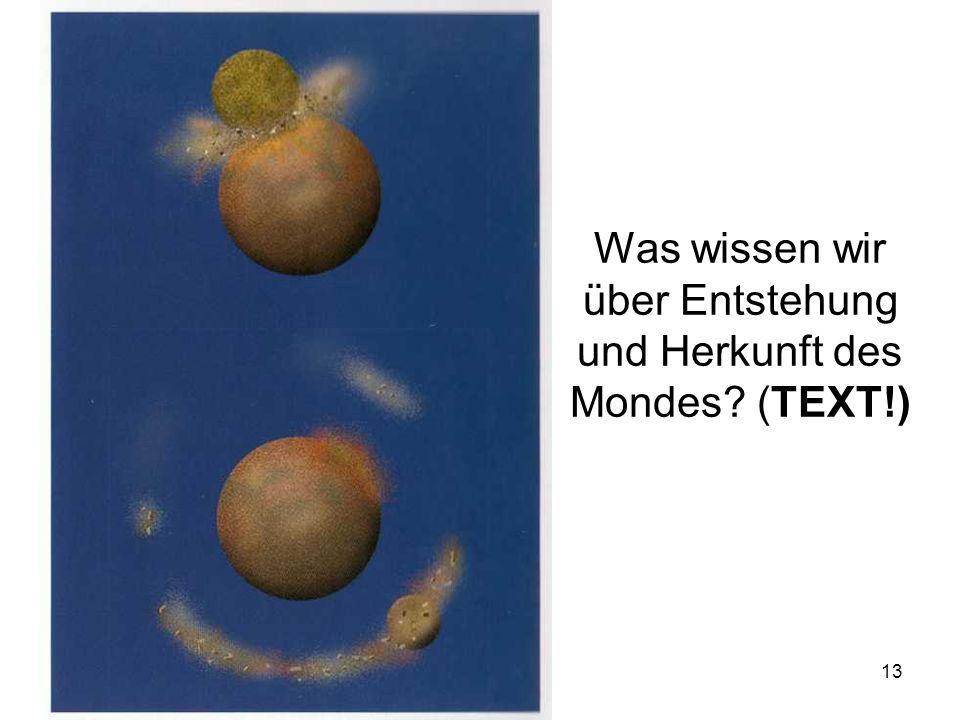 Was wissen wir über Entstehung und Herkunft des Mondes (TEXT!)