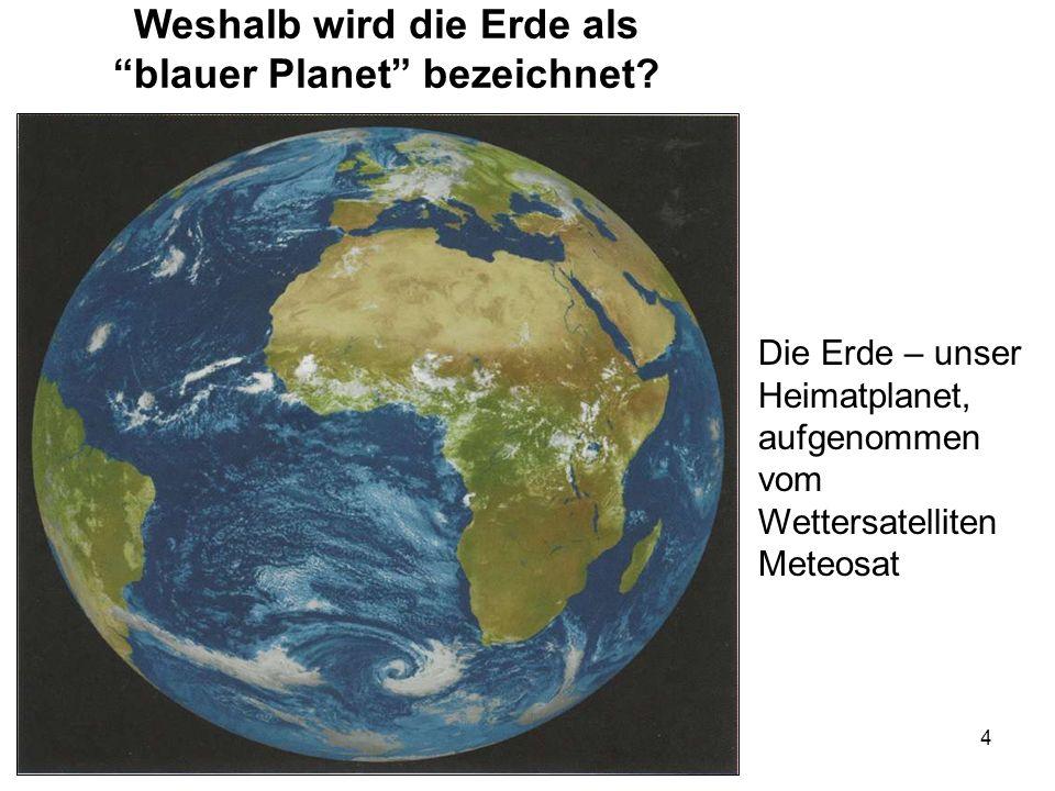 Weshalb wird die Erde als blauer Planet bezeichnet