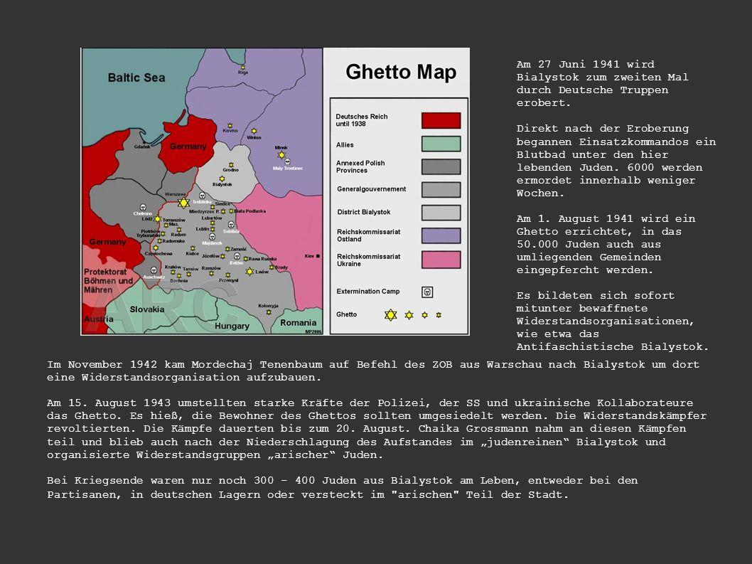Am 27 Juni 1941 wird Bialystok zum zweiten Mal durch Deutsche Truppen erobert.