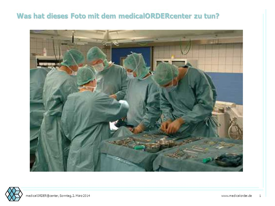 Was hat dieses Foto mit dem medicalORDERcenter zu tun