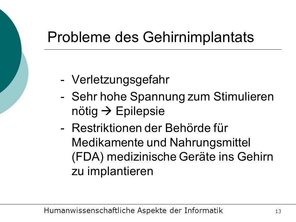 Probleme des Gehirnimplantats