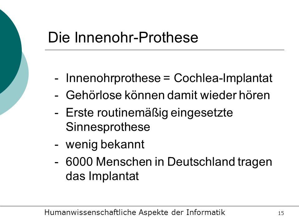 Die Innenohr-Prothese