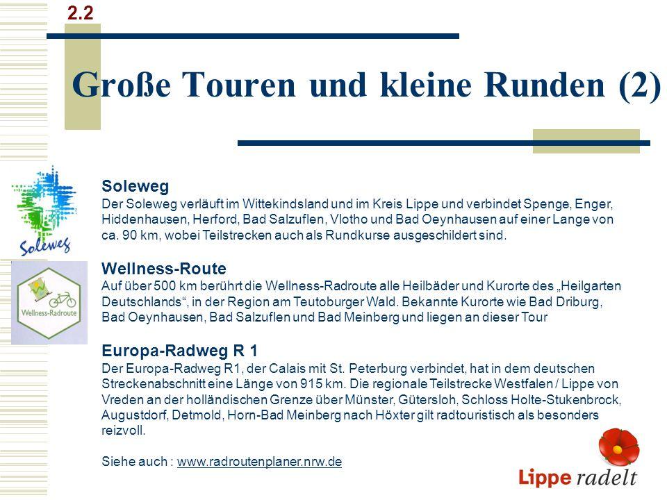 Große Touren und kleine Runden (2)