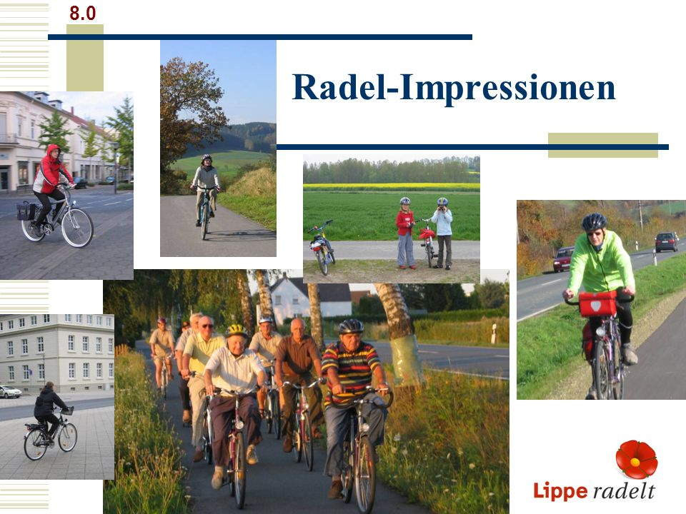 8.0 Radel-Impressionen