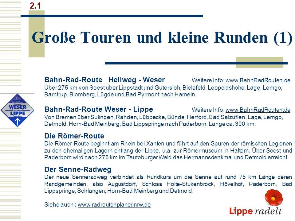 Große Touren und kleine Runden (1)