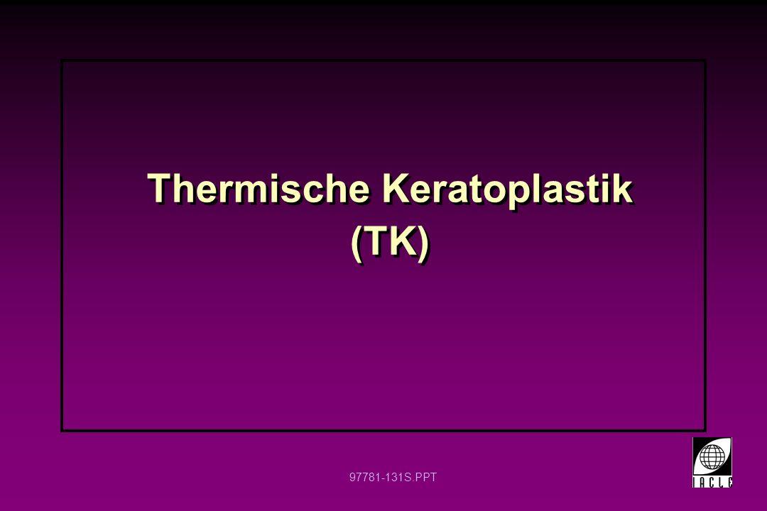 Thermische Keratoplastik (TK)