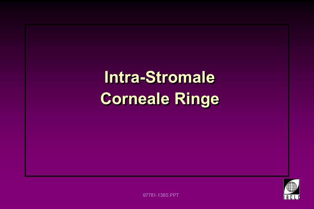 Intra-Stromale Corneale Ringe
