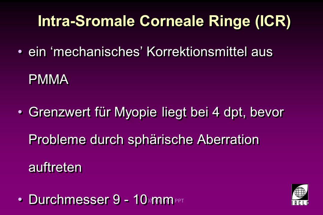 Intra-Sromale Corneale Ringe (ICR)