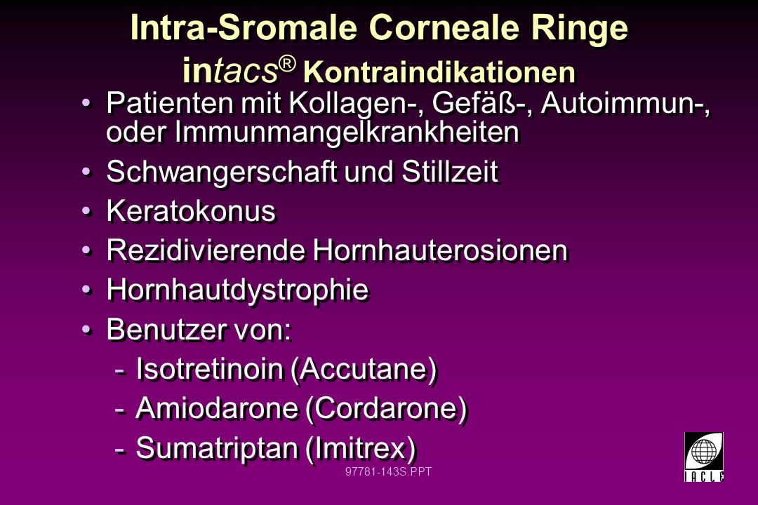 Intra-Sromale Corneale Ringe intacs® Kontraindikationen