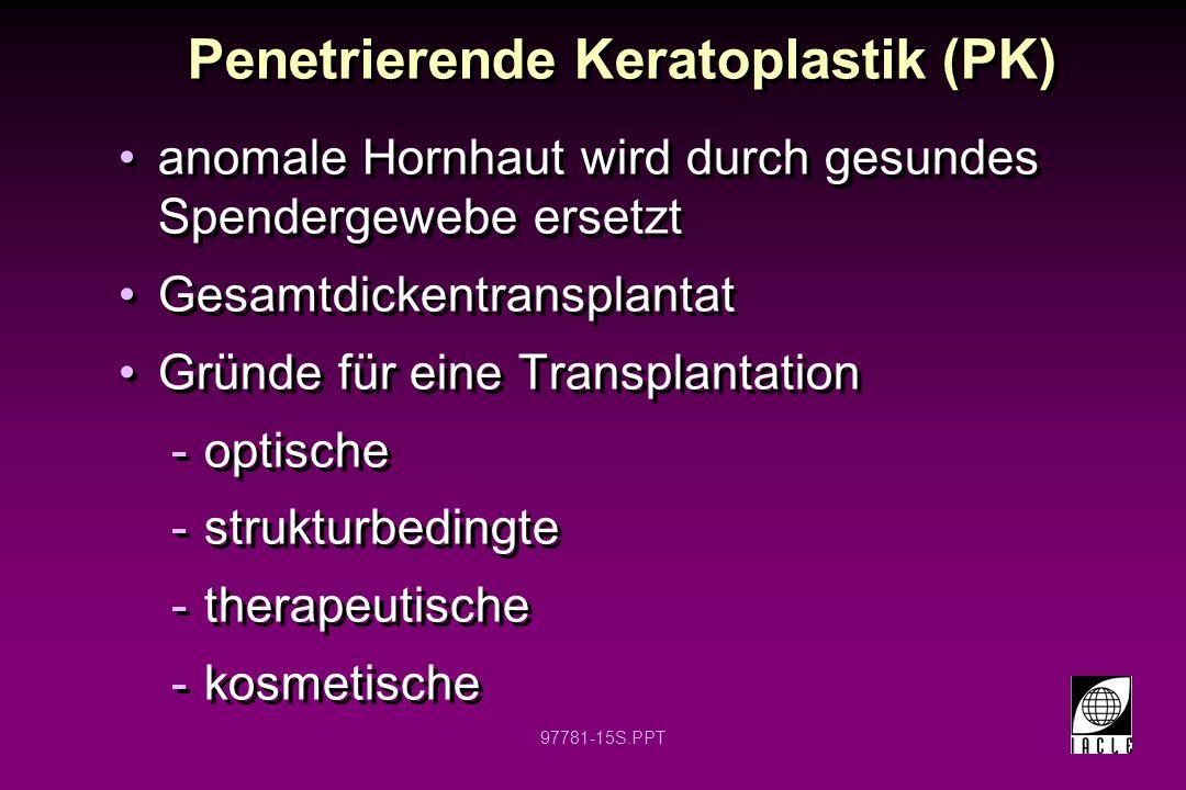 Penetrierende Keratoplastik (PK)