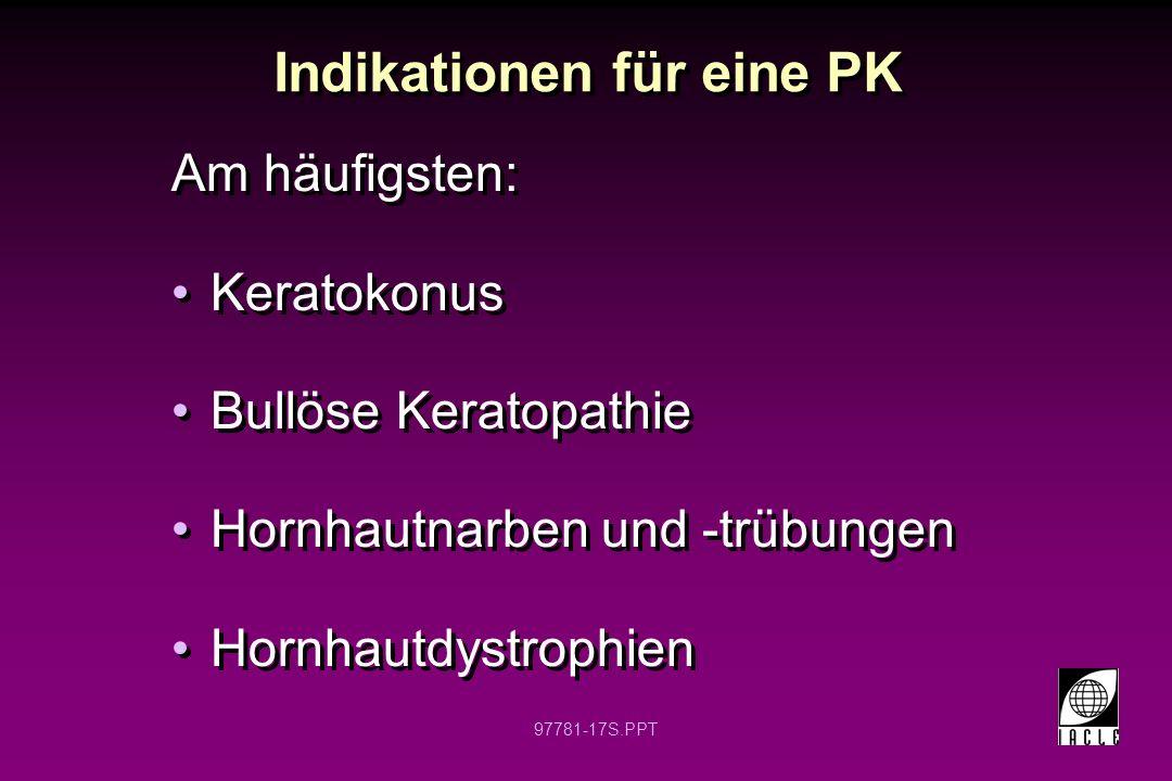 Indikationen für eine PK