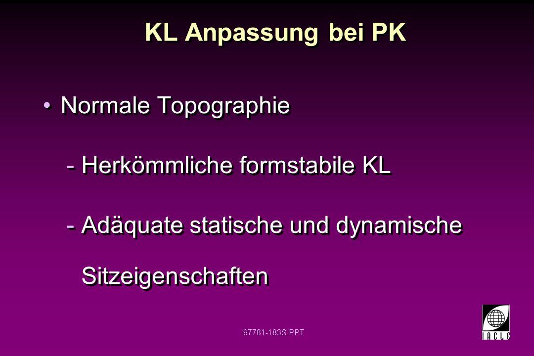 KL Anpassung bei PK Normale Topographie Herkömmliche formstabile KL