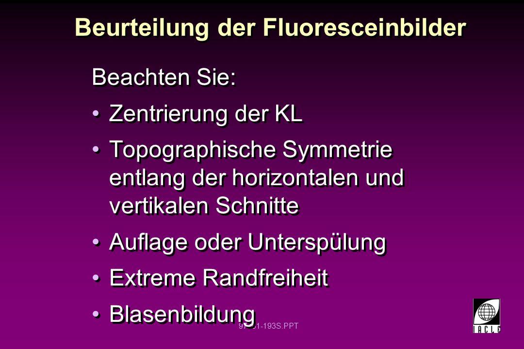 Beurteilung der Fluoresceinbilder