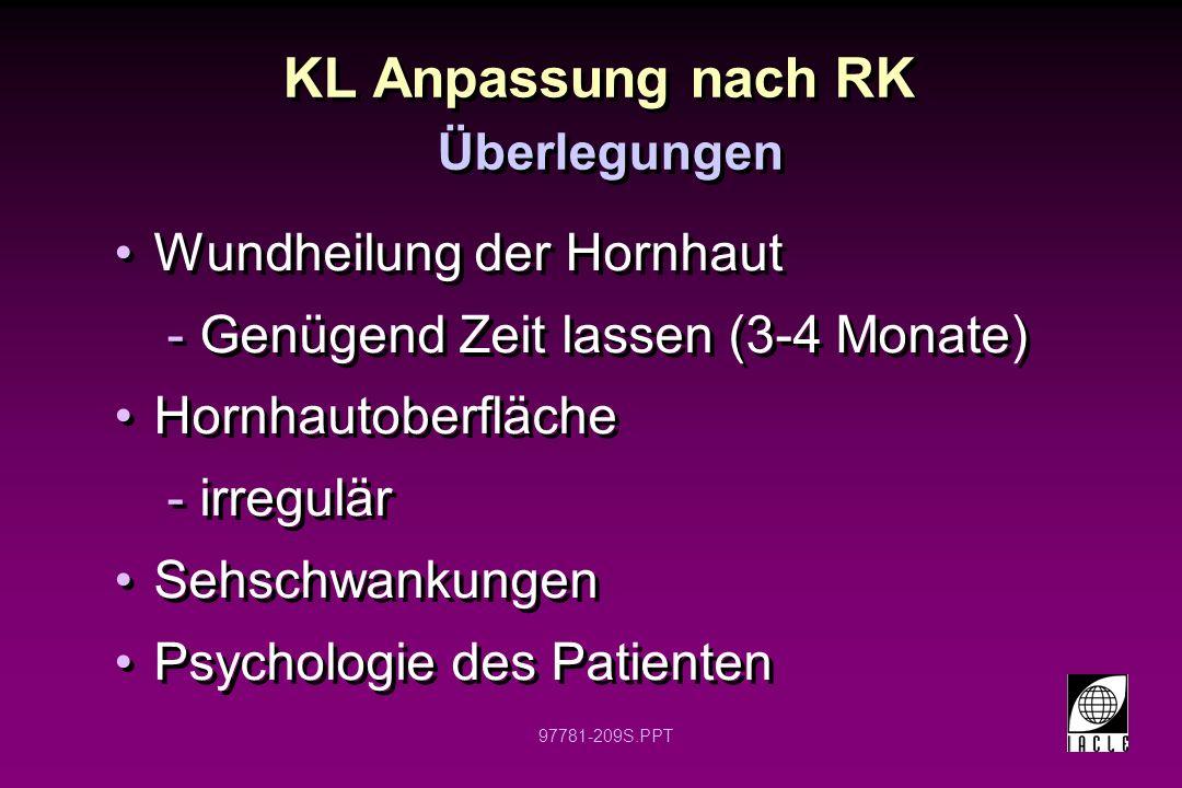 KL Anpassung nach RK Wundheilung der Hornhaut