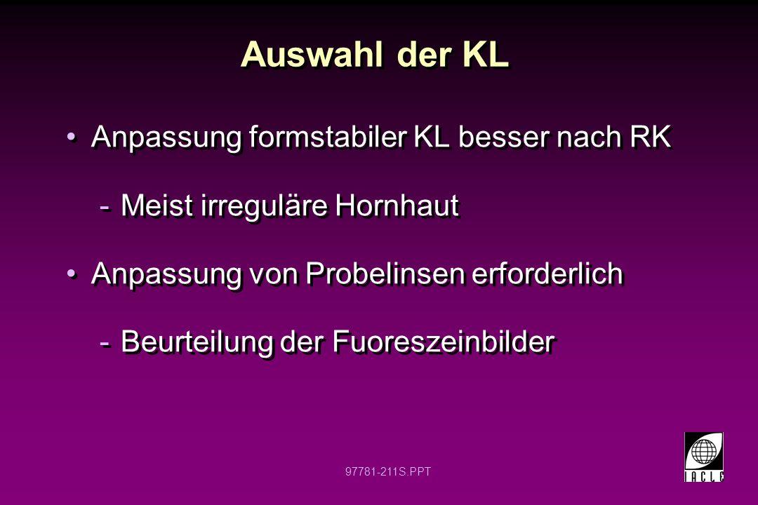 Auswahl der KL Anpassung formstabiler KL besser nach RK