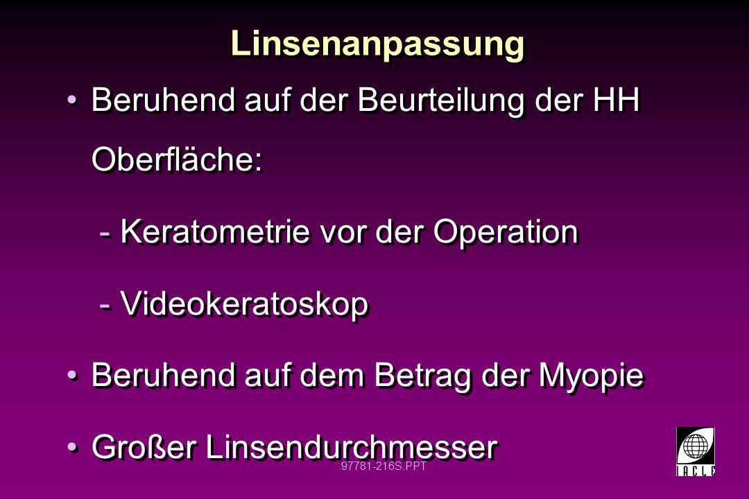 Linsenanpassung Beruhend auf der Beurteilung der HH Oberfläche: