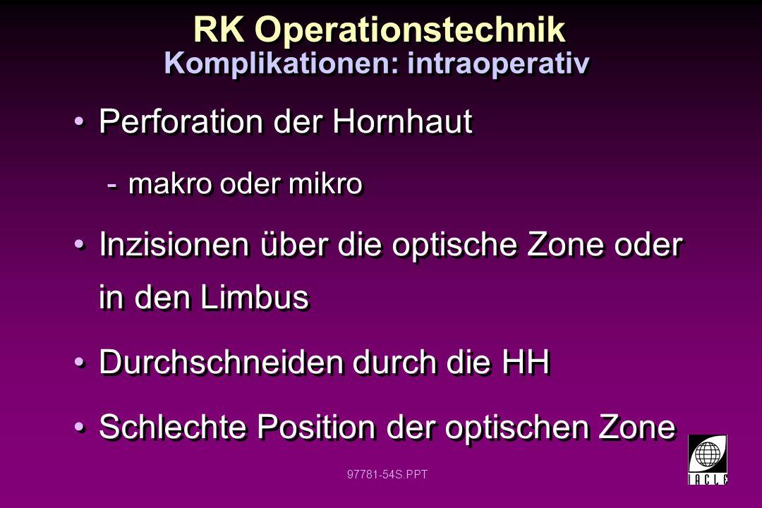 Komplikationen: intraoperativ