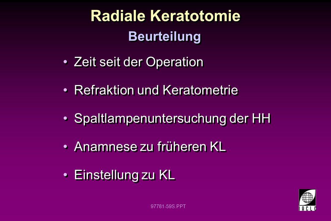 Radiale Keratotomie Beurteilung Zeit seit der Operation