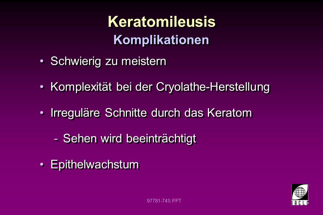 Keratomileusis Komplikationen Schwierig zu meistern