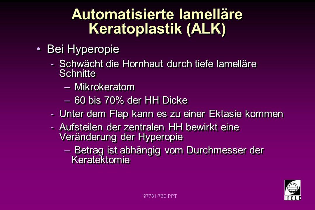 Automatisierte lamelläre Keratoplastik (ALK)
