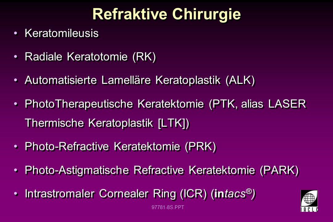 Refraktive Chirurgie Keratomileusis Radiale Keratotomie (RK)