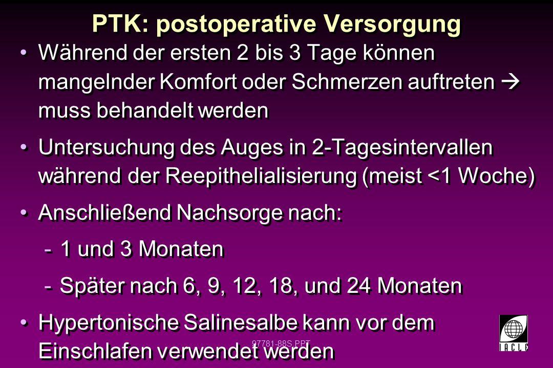 PTK: postoperative Versorgung