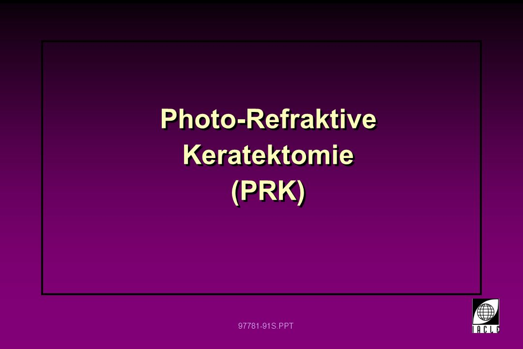 Photo-Refraktive Keratektomie (PRK)