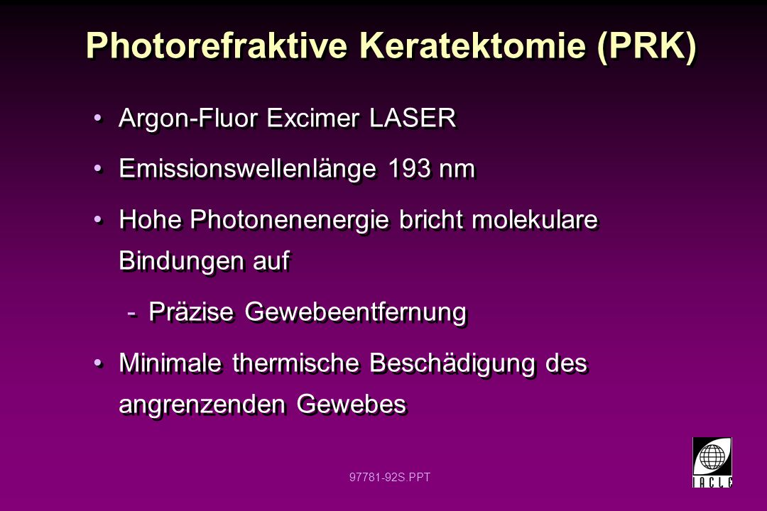 Photorefraktive Keratektomie (PRK)