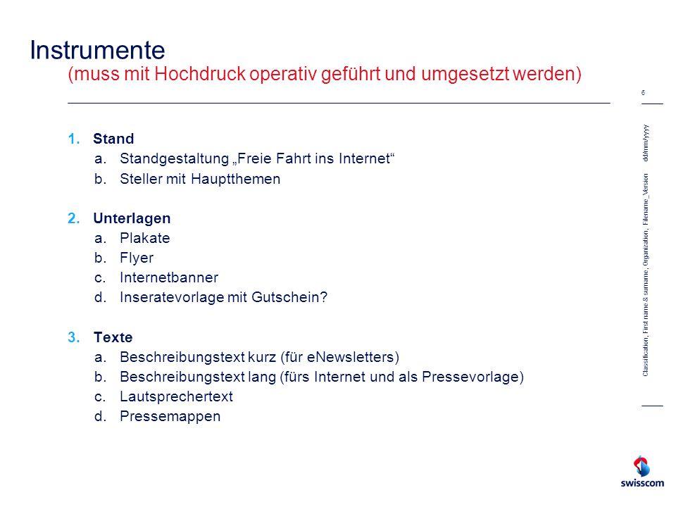 Instrumente (muss mit Hochdruck operativ geführt und umgesetzt werden)
