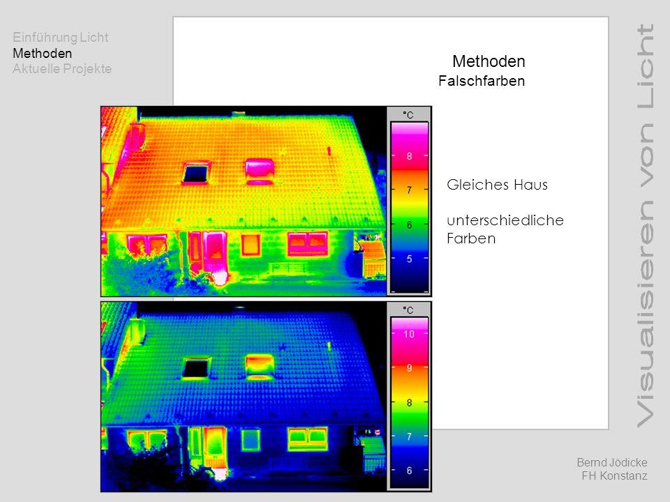 Methoden Falschfarben Gleiches Haus unterschiedliche Farben